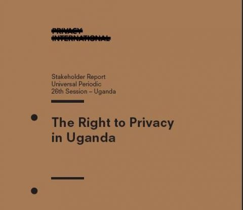 The Right to Privacy in Uganda