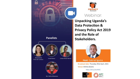 Webinar: Unpacking Uganda's Data Protection and Privacy Act 2019 and the Role of Stakeholders